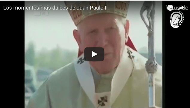 Los momentos más dulces de Juan Paulo II
