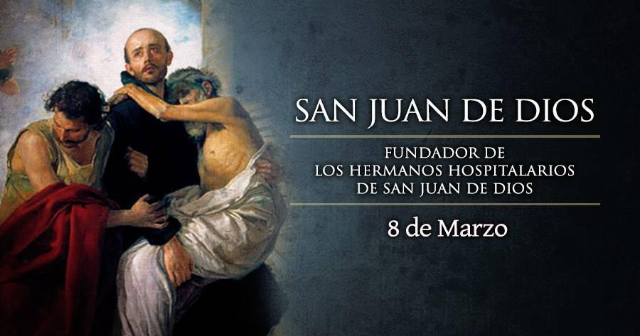 San Juan de Dios – Invocado en las enfermedades  del Corazón –