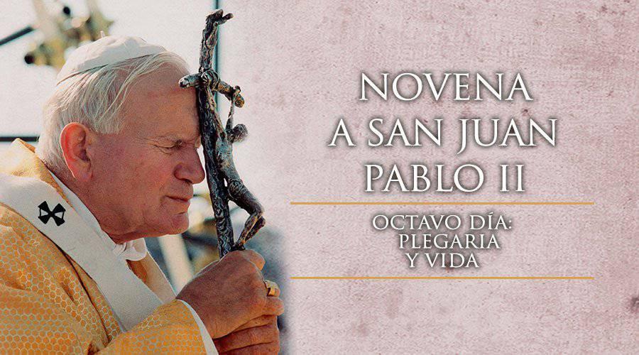 Novena a San Juan Pablo II -Octavo Día-
