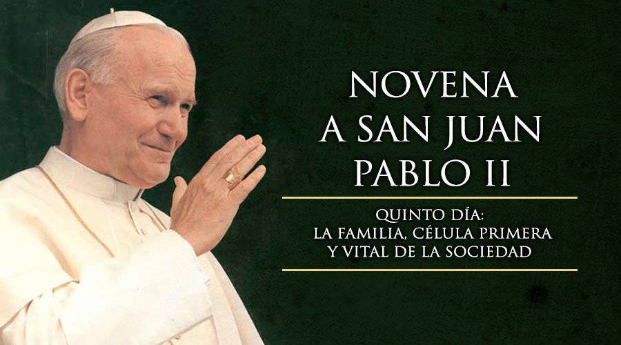 Novena a San Juan Pablo II-Quinto Día-
