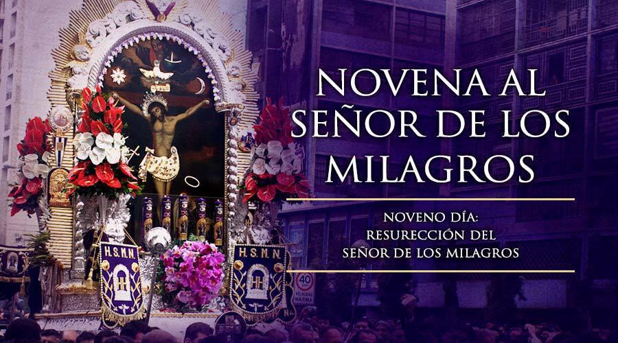 Noveno Día de la Novena al Señor de los Milagros
