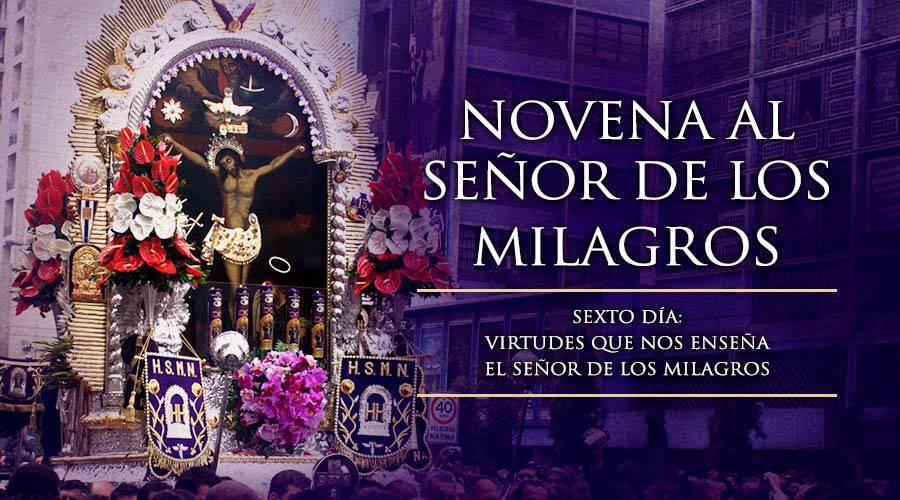 Novena al Señor de los Milagros -Sexto Día-