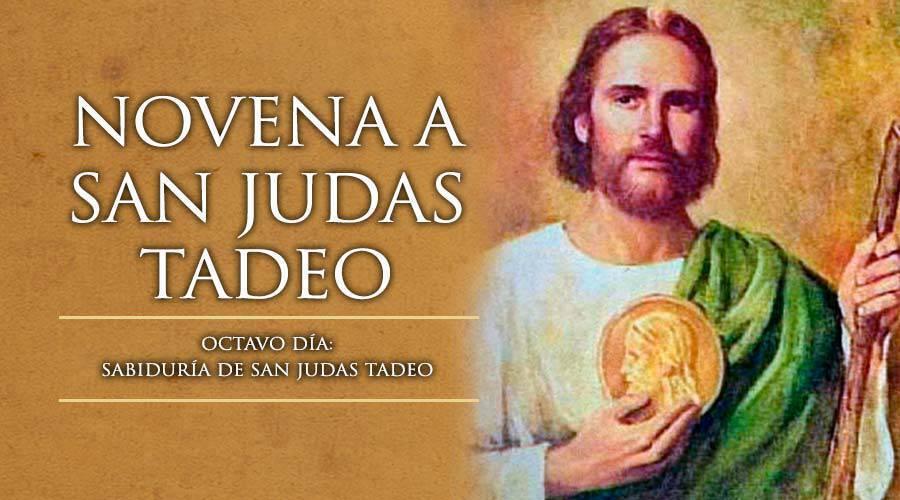 Octavo Día de la Novena a San Judas Tadeo