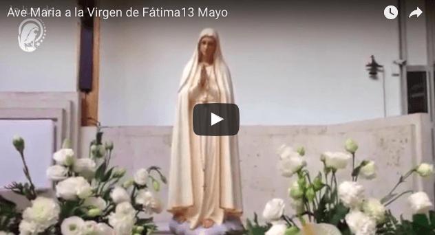 Vídeo Ave Maria a la Virgen de Fátima