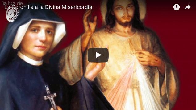 VIDEO – La Coronilla a la Divina Misericordia. Oremos juntos
