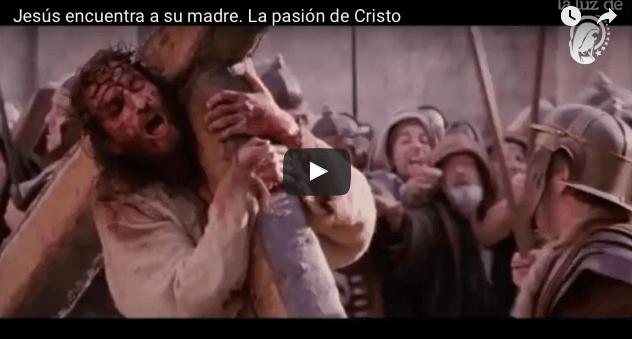 Jesús encuentra a su madre. Yo hago nuevas todas las cosas VIDEO