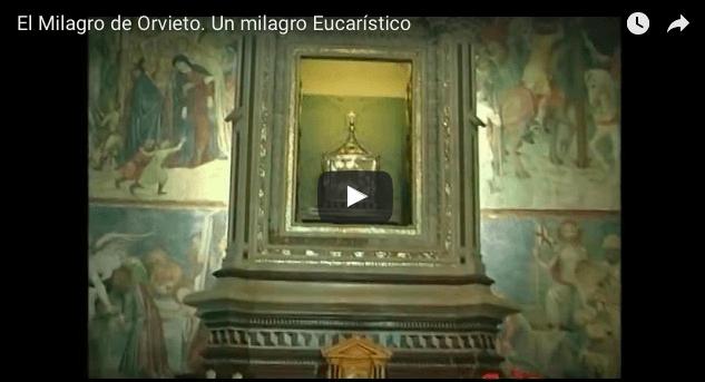El Milagro de Orvieto. Un milagro Eucarístico