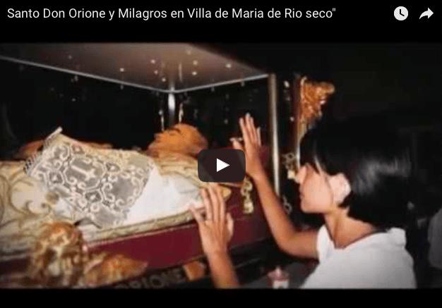 """Santo Don Orione y Milagros en Villa de Maria de Rio seco"""""""