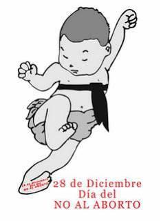 28 de Diciembre: DÍA DEL NO ABORTO