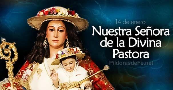 14 de Enero: Nuestra Señora de la Divina Pastora