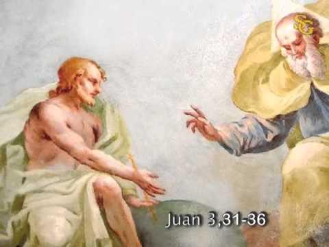 Evangelio según según san Juan (3,31-36):