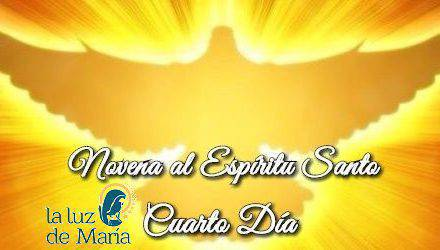 Novena por la Unción del Espíritu Santo (Cuarto Día)