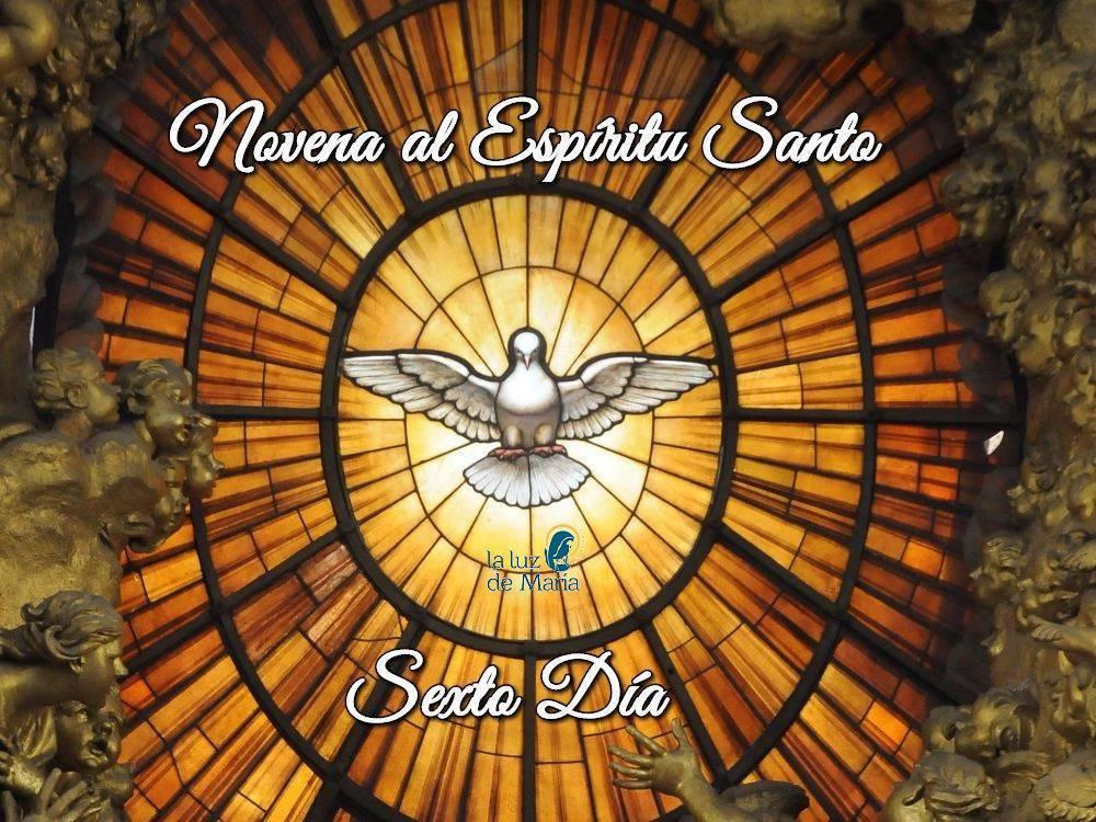 Novena por la Unción del Espíritu Santo (Sexto Día)
