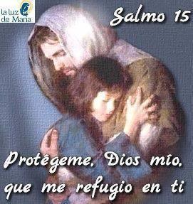 Protégeme, Dios mío, que me refugio en ti