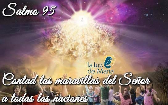 Contad las maravillas del Señor a todas las naciones