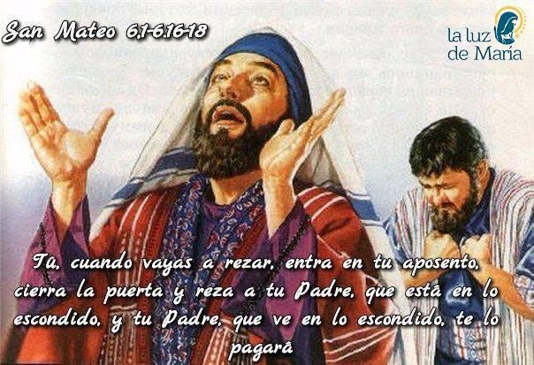 Evangelio según San Mateo 6,1-6.16-18