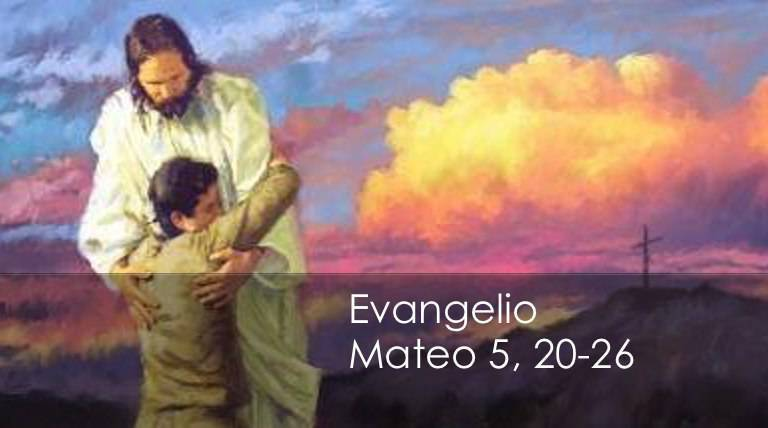 Evangelio según San Mateo (5,20-26):
