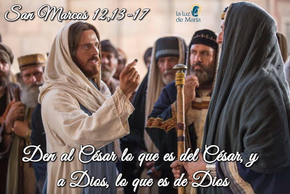 """""""Den al César lo que es del César, y a Dios, lo que es de Dios"""". Y ellos quedaron sorprendidos por la respuesta."""