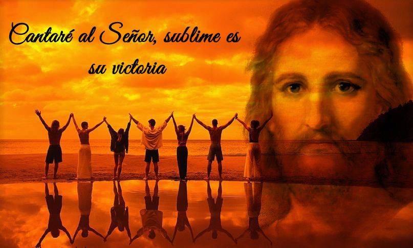 Cantaré al Señor, sublime es su victoria