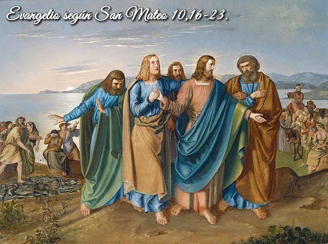Evangelio según San Mateo10,16-23.