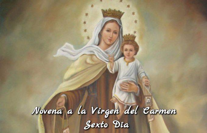 Novena a la Virgen del Carmen (Sexto Día)