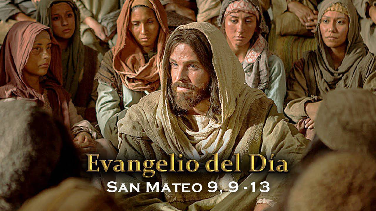 Evangelio según San Mateo9,9-13.