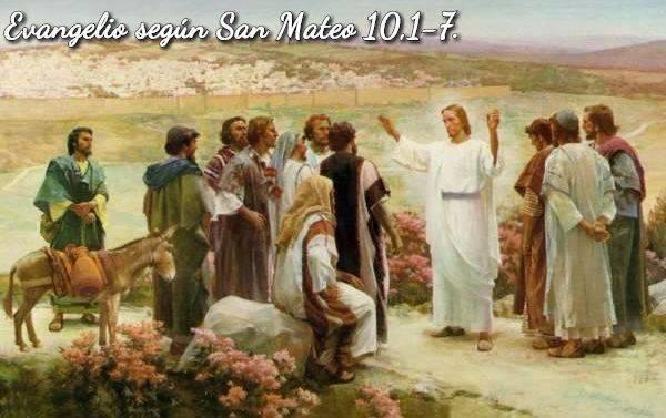 Evangelio según San Mateo10,1-7.