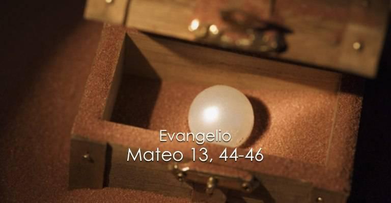 Evangelio según San Mateo13,44-46.