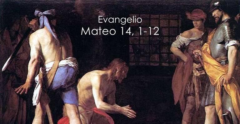 Evangelio según San Mateo14,1-12.