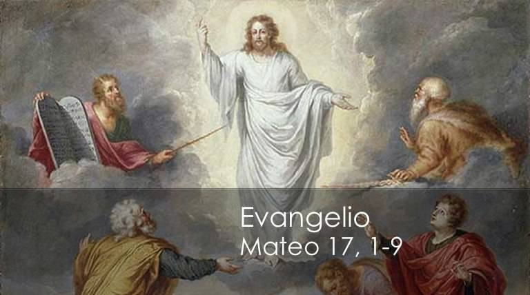 Evangelio según San Mateo17,1-9.