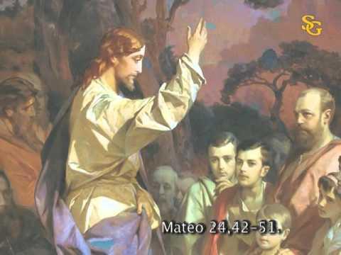 Evangelio según San Mateo24,42-51.