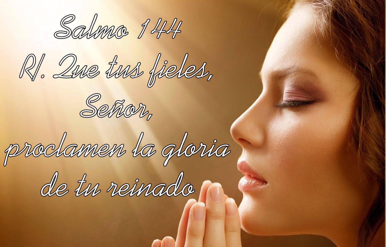 Que tus fieles, Señor, proclamen la gloria de tu reinado