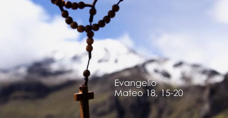 Evangelio según San Mateo 18,15-20.