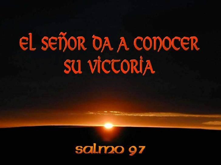 El Señor da a conocer su victoria