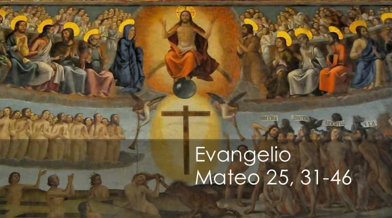 Evangelio según San Mateo 25,31-46.