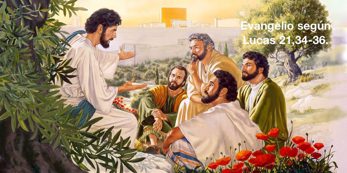 Evangelio según Lucas 21,34-36.