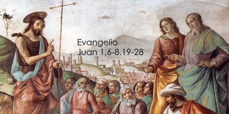 Evangelio según San Juan (1,6-8.19-28):