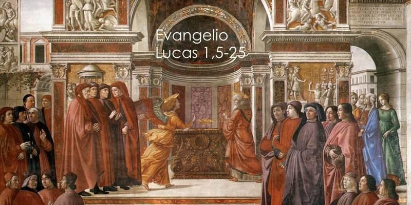 Evangelio según San Lucas 1,5-25.