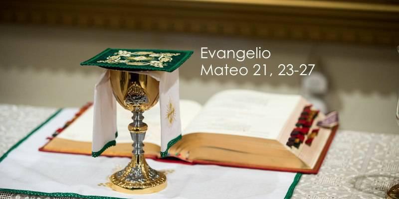 Evangelio según San Mateo 21,23-27.