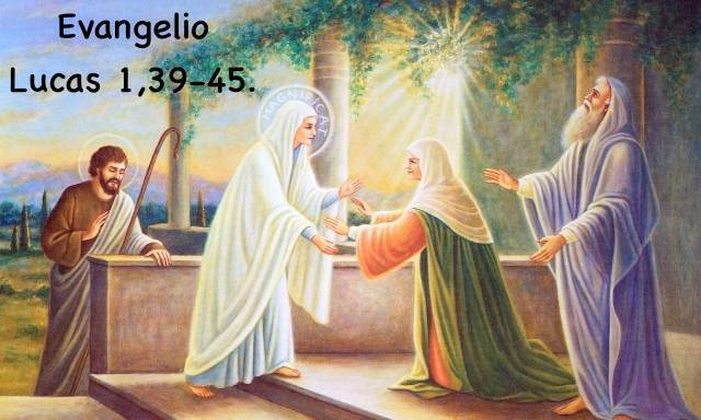 Evangelio según San Lucas 1,39-45.
