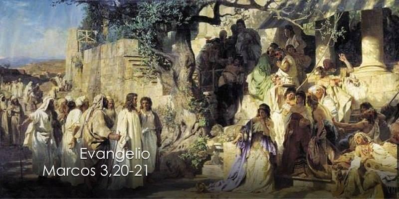 Evangelio según San Marcos 3,20-21.