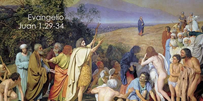 Evangelio según San Juan 1,29-34.
