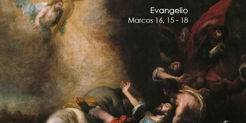 Evangelio según San Marcos 16,15-18.