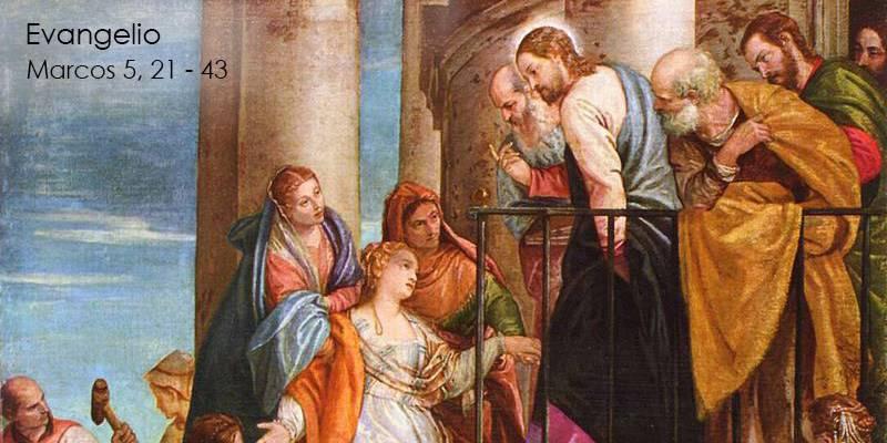 Evangelio según San Marcos 5,21-43.