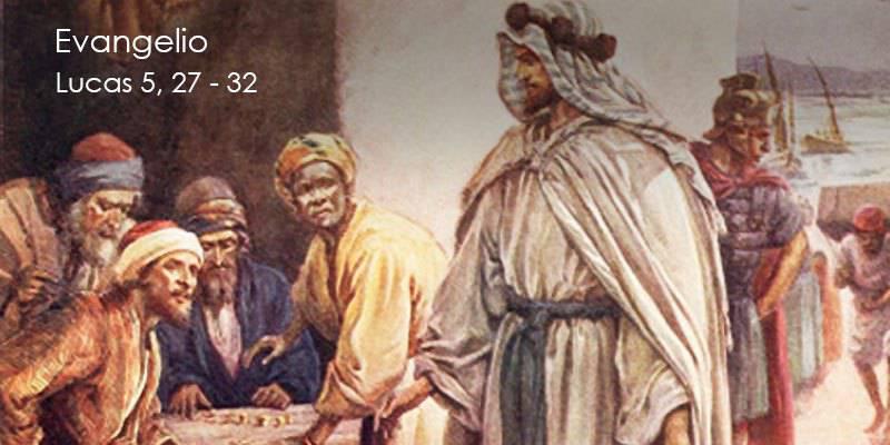 Evangelio según San Lucas 5,27-32.