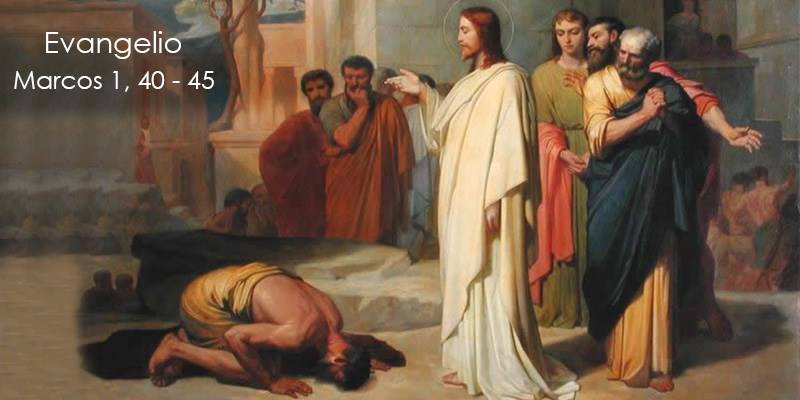 Evangelio según San Marcos 1,40-45.