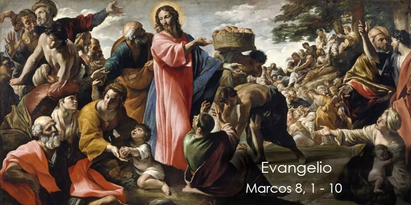 Evangelio según San Marcos 8,1-10.