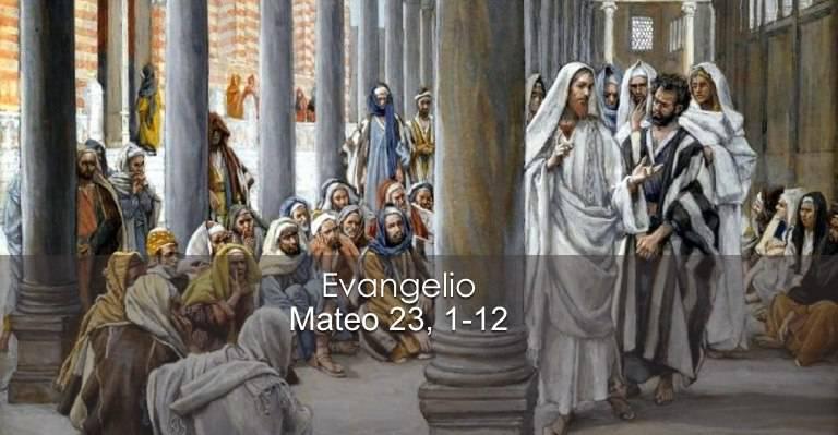 Evangelio según San Mateo 23,1-12.