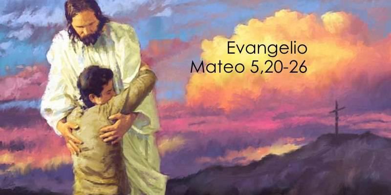 Evangelio según San Mateo 5,20-26.