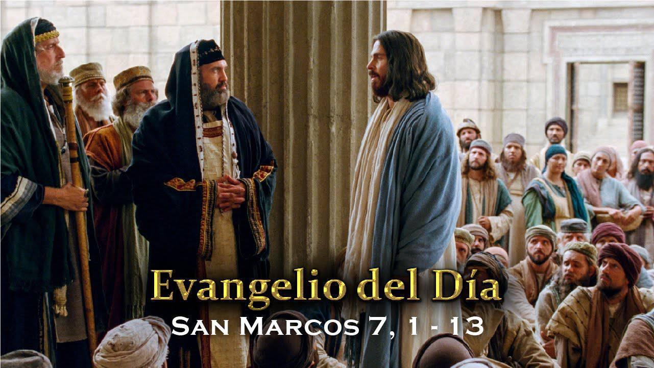 Evangelio según San Marcos 7,1-13.